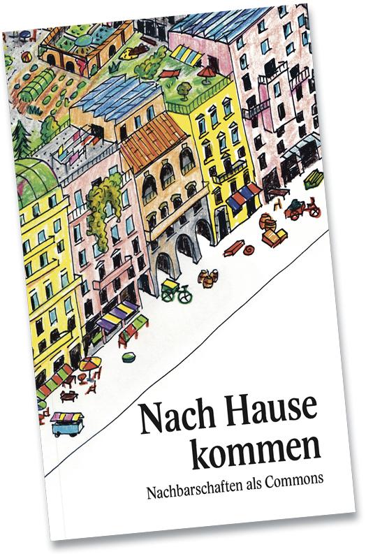 Abbildung des Buches «Nach Hause kommen – Nachbarschaften als Commons»; ISBN 978-3-03881-000-1