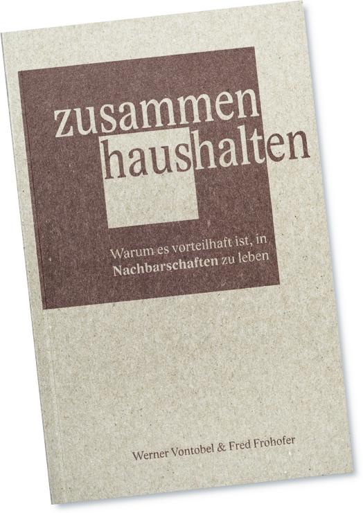 Abbildung des Buches «zusammen haushalten – Bedarfsökonomie in Nachbarschaften»; ISBN 978-3-03881-001-8